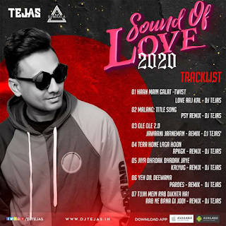 SOUND OF LOVE 2020 - DJ TEJAS (THE ALBUM)