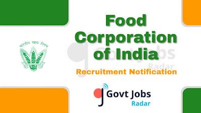 FCI Recruitment Notification 2019,  FCI Recruitment 2019 Latest, govt jobs in India, central govt jobs, latest FCI Recruitment update