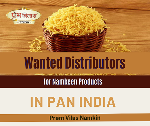 Wanted Distributors, Super Stockist for Namkeen Products in Pan India
