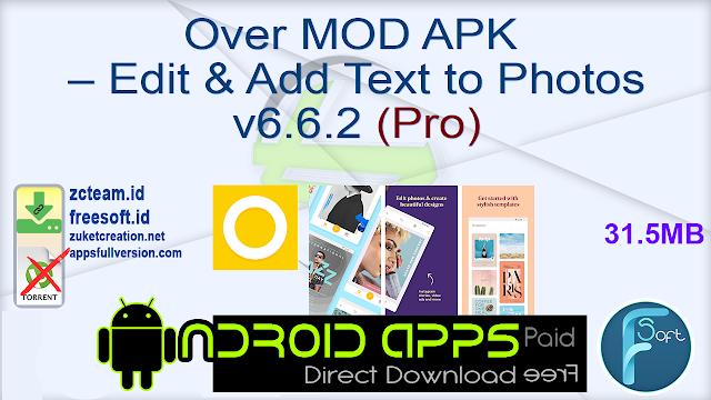 Over MOD APK – Edit & Add Text to Photos v6.6.2 (Pro)