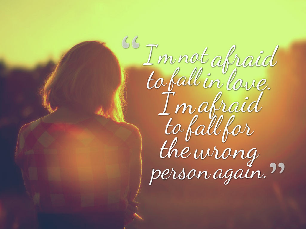 im not afraid to fall in love heart touching breakup status for whatsapp