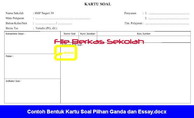 Contoh Bentuk Kartu Soal Pilhan Ganda dan Essay.docx