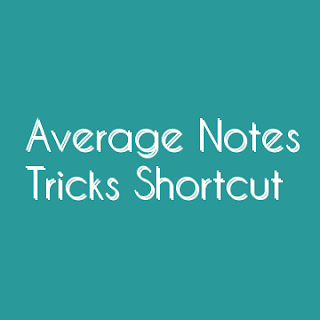 AVERAGE HAND WRITTEN NOTE WITH SOLVED EXAMPLE AND SHORTCUT METHOD