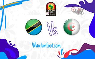 مباراة الجزائر Vs تانزانيا لايف