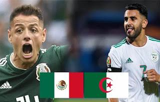 الجزائر المكسيك توقيت اللقاء و القنواة الناقلة