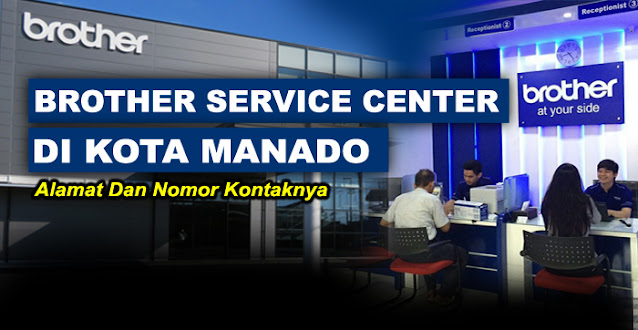 brother center, brother center manado, brother service center manado, service center brother manado, alamat service printer brother manado, service center resmi printer brother manado, brother printer service center manado