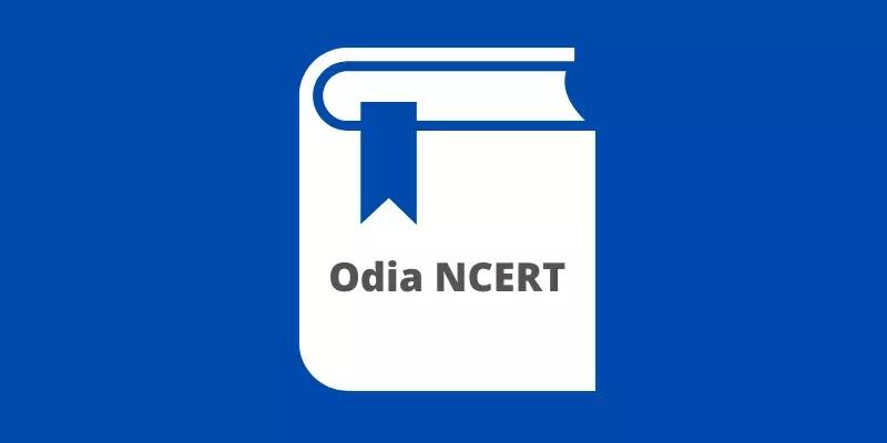 Odia NCERT Books Class 1 to 6th, 10th & 12 PDF Download [Odia Medium]