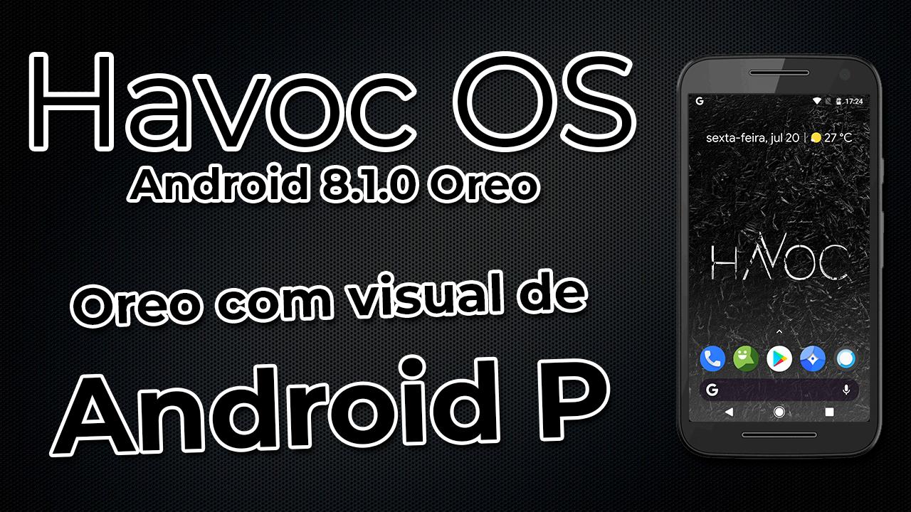 HAVOC OS | Android 8 1 0 Oreo | Android Oreo com visual de