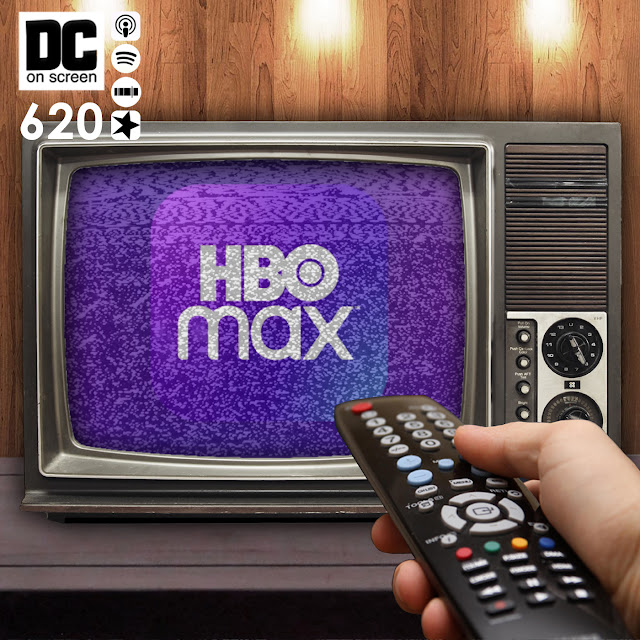 A hand with remote turning on an old-fashioned television that has snow on it with the HBO Max logo peaking through. Text: DC on SCREEN #620