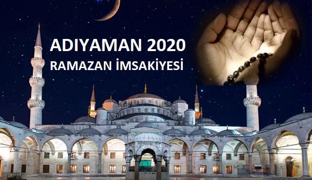 Adıyaman 2020 Ramazan İmsakiyesi, İftar, İmsak ve Sahur Saatleri