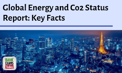 Global Energy and Co2 Status Report: Key Facts