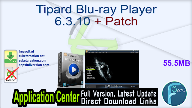 Tipard Blu-ray Player 6.3.10 + Patch