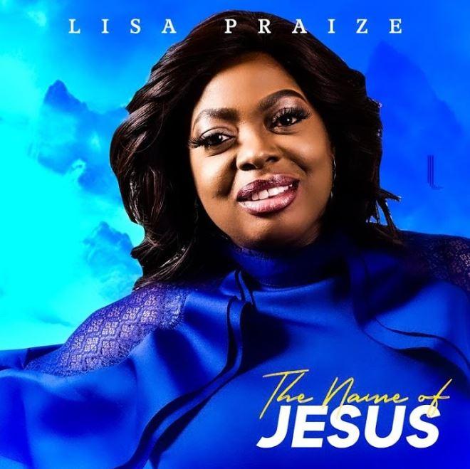 Lisa Praize - The name of Jesus Mp3 Download