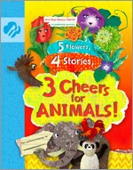 5 Flowers, 4 Stories, 3 Cheers for Animals!: It's Your Story - Tell It!