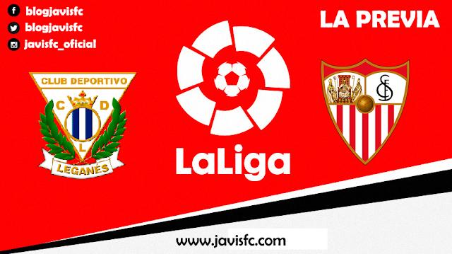 Previa CD Leganés - Sevilla FC