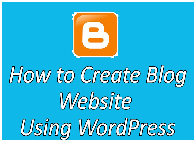 How to Create Blog Website Using WordPress