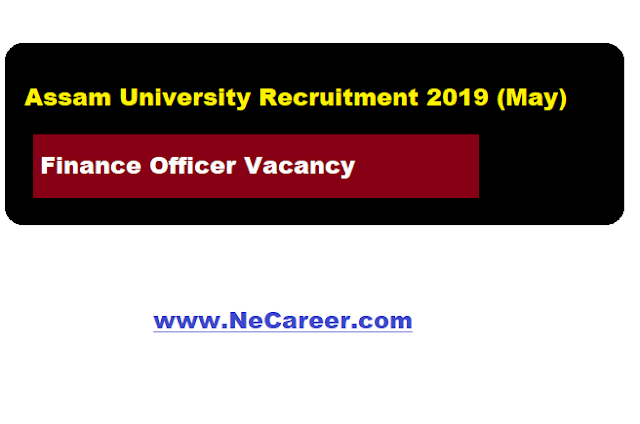 assam university recruitment 2019  may