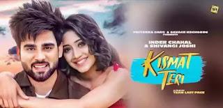 KISMAT TERI Lyrics - Inder Chahal ft. Shivangi Joshi