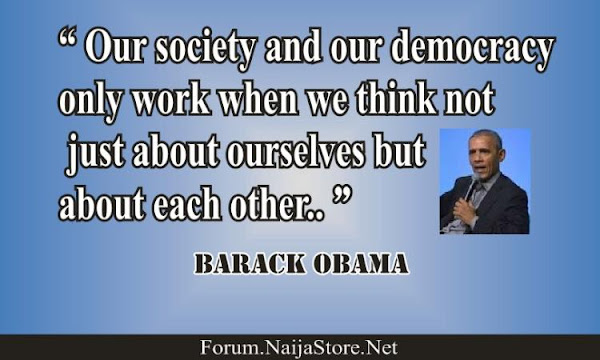 Barack Obama: Our society and our democracy only work when we think not just about ourselves but about each other - Quotes