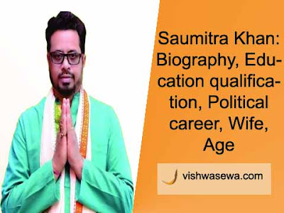 Saumitra Khan: Biography, Education, Wife, Political career, Age