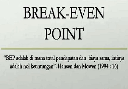 BEP ( Break Even Point )