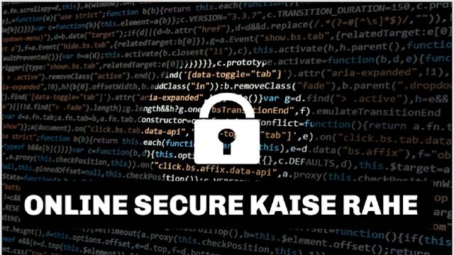 Internet Online Me Secure Kaise Rahein 10-Tarike ( 100% Secure )  2019