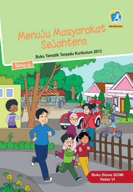 buku siswa pembalajaran tematik terpadu tema 6 untuk kelas 6 sd/mi kurikulum 2013