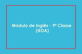 Módulo de Inglês - 9ª Classe (IEDA)