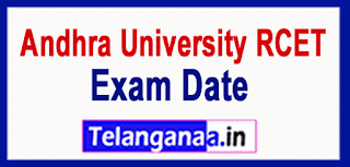 AU Andhra University RCET 2019 Exam Dates