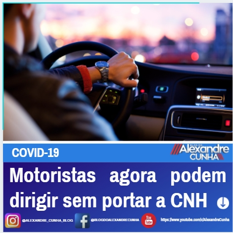 Motoristas agora podem dirigir sem portar a CNH