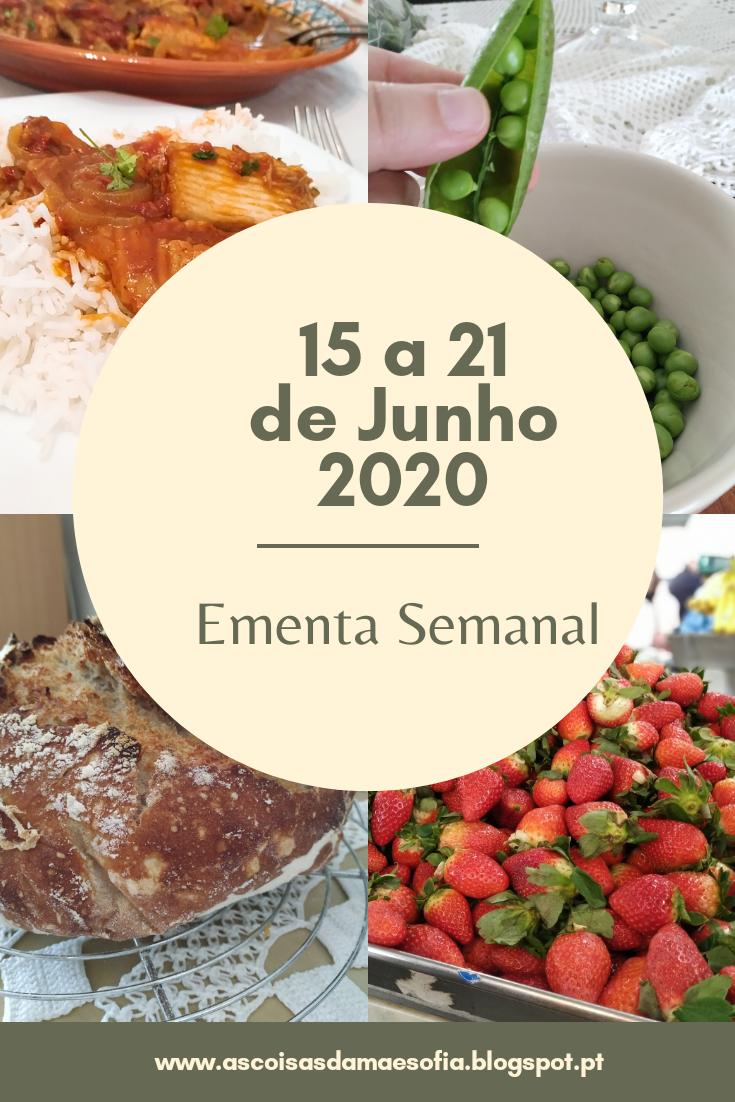 Ementa Semanal 15 a 21 de Junho 2020