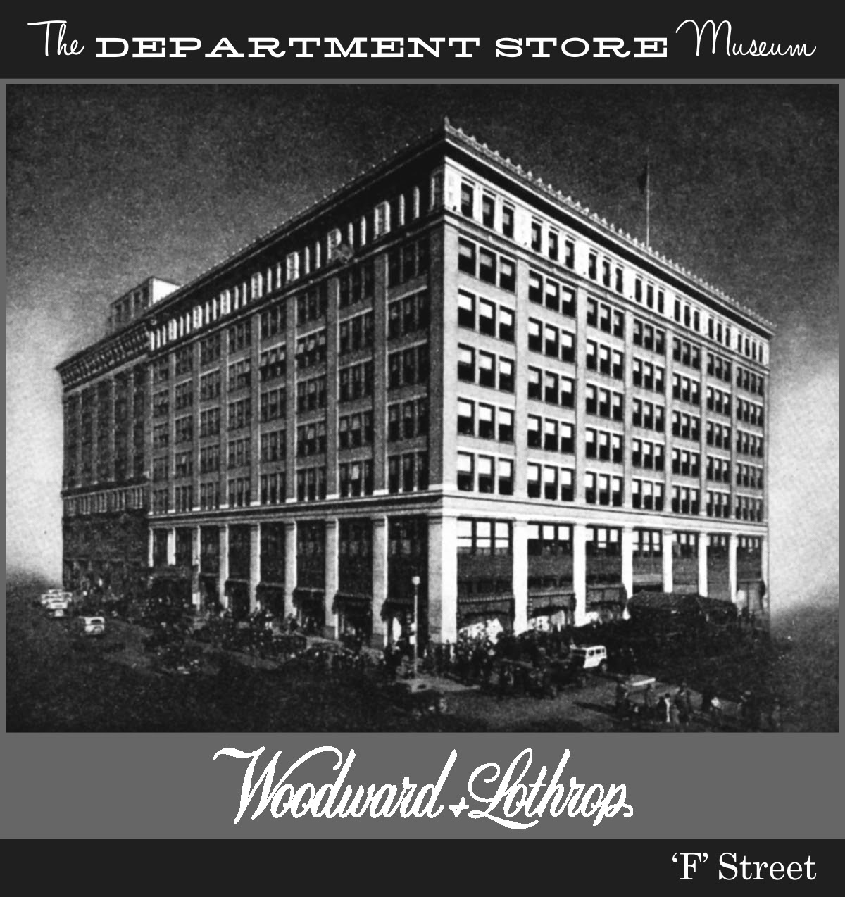 The Department Store Museum Woodward Amp Lothrop