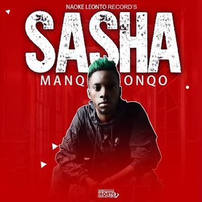 Download mp3: Manqonqo - Sasha