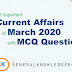 Current Affairs March 2020: Current GK Questions Answers March 2020