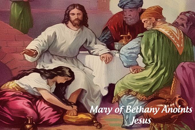 Mary of Bethany Anoints Jesus