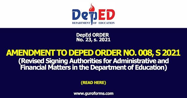 DepEd ORDER No. 23, s. 2021 | AMENDMENT TO DEPED ORDER NO. 008, S 2021