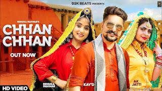 Chhan Chhan छन छन (Full Video) Renuka Panwar