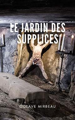 """Le Jardin des supplices"", avril 2020"