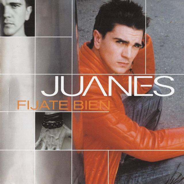 Fíjate bien. Juanes
