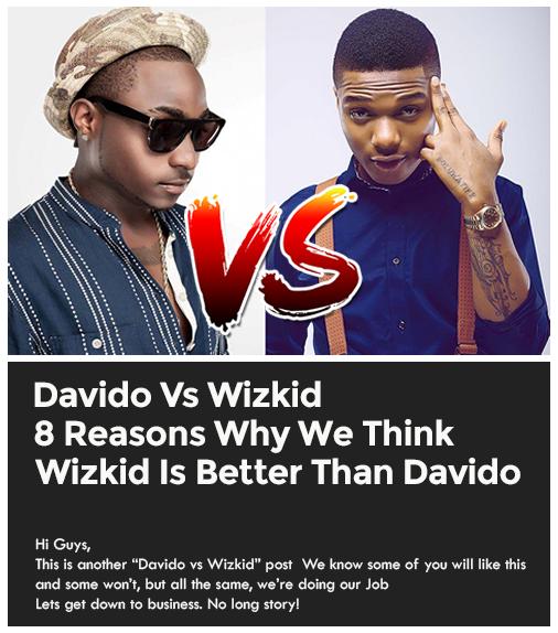 Davido Vs Wizkid-8 Reasons why we think wizkid is better than Davido 2
