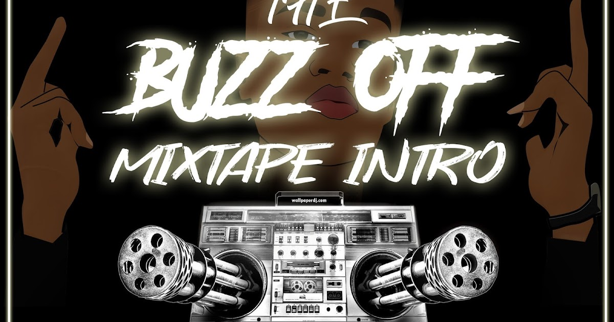 The Buzz Off Intro Mixtape (Hosted By DJ Sonatty