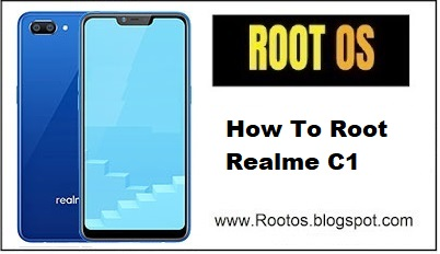 How To Root Realme C1 | Realme C1 Unroot - Root OS - A blog