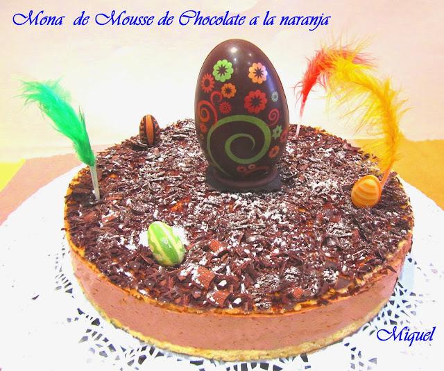Tarta Mousse de chocolate a la naranja y mona de Pascua