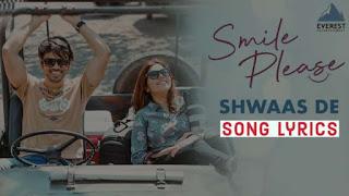 Shwaas De Song Lyrics Movie Smile Please