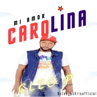 Music:Cleo P -Mi Amor Carolina