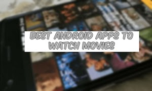 Best android apps to watch movies and series for free