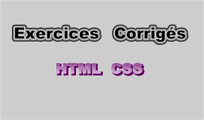 Exercices Corrigés en HTML CSS