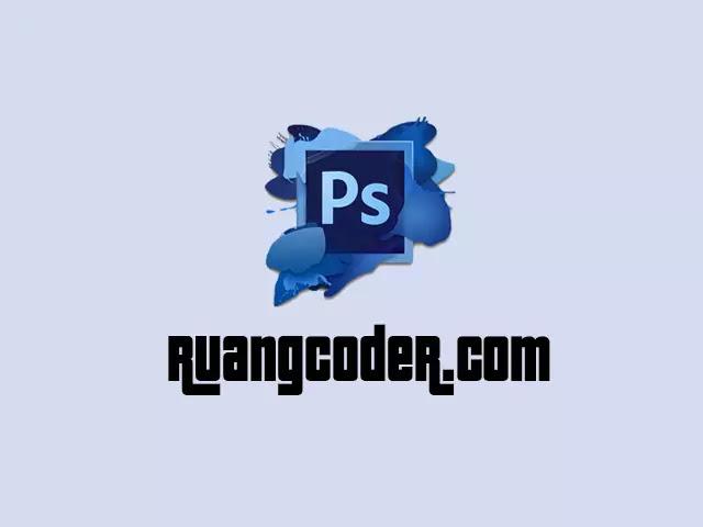Pengertian dan Fungsi Adobe Photoshop