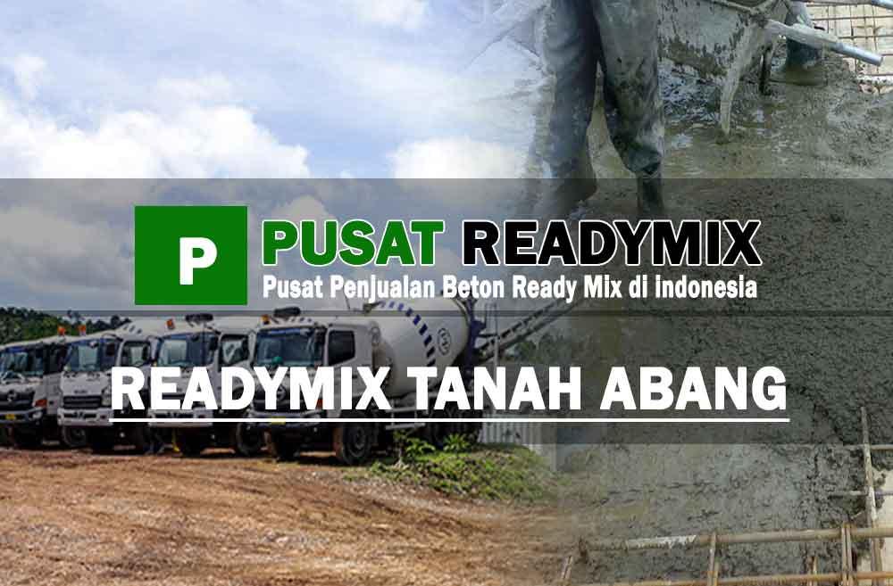 harga beton ready mix Tanah Abang