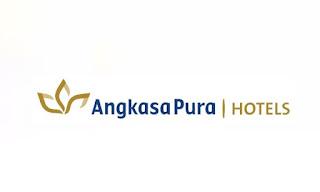 Lowongan Kerja SMK SMA D3 S1 PT. Angkasa Pura Hotel 2019